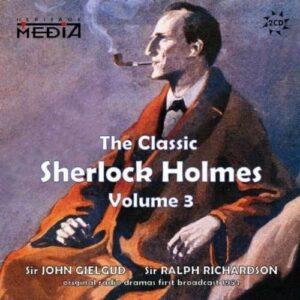 Arthur Conan Doyle: The Classic Sherlock Holmes Vol.3 - John Gielgud & Ralph Richardson