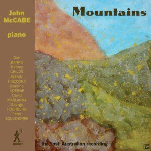 Mountains, The 'lost' Australian Recording - John McCabe