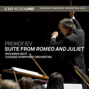 S. Prokofiev: Suite From Romeo And Juliet - Chicago Symphony Orchestra / Muti