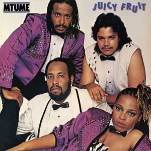 Juicy Fruit - Mtume