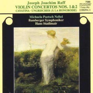 Raff: Violin Concertos Nos.1&2 / Cavatina - Michaela Paetsch-Neftel