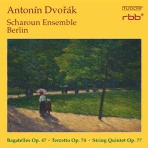 Dvorak: Bagatelles Op 47 / Terzetto Op 74 - Scharoun Ensemble Berlin