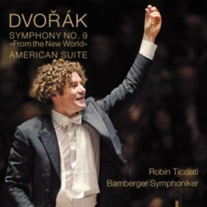 Dvorak: Symphonie No 9 / American Suite - Bamberger Symphoniker / Ticciati