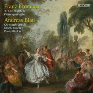 Franz Krommer: 3 Flute Quartets - Andreas Blau