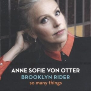 So Many Things - Anne Sofie von Otter