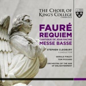 Fauré: Requiem / Messe Basse / Cantique De Jean Racine - Choir Of King's College