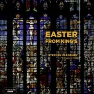 Easter From King's - Choir Of King's College