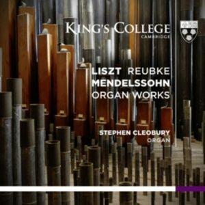 Liszt / Bartholdy / Reubke: Organ Works - Cleobury