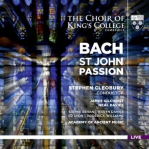 Bach: St John Passion - Stephen Cleobury