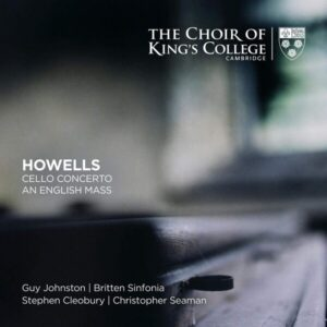 Howells: Cello Concerto, An English Mass - Guy Johnston