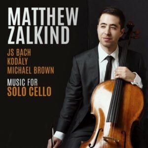 Music For Solo Cello - Matthew Zalkind