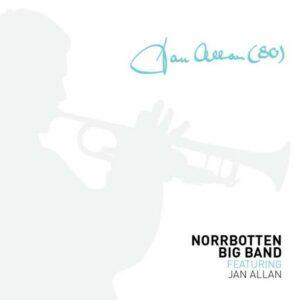Norrbotten Big Band Feat. Jan Allen
