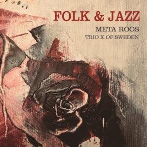 Folk & Jazz - Meta Roos