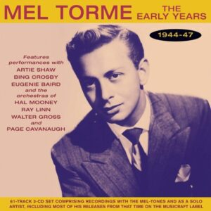Early Years 1944-47 - Mel Torme