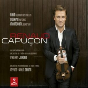 Rihm / Dusapin / Mantovani - Renaud Capucon