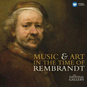Music&Art In Time Of Rembrandt - Munrow