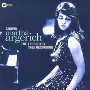 Chopin: The Legendary 1965 Recording - Argerich