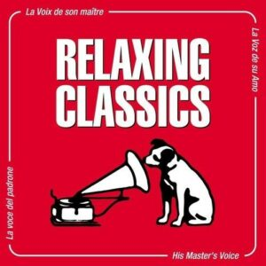 Relaxing Classics (Nipper Series) - Various Artists