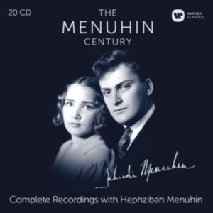 The Menuhin Century: The Complete Recordings with Hephzibah Menuhin