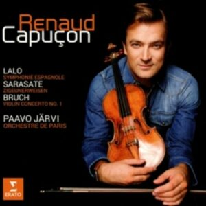 Sarasate, Bruch Lalo: Violin Concertos - Renaud Capuçon
