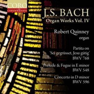 Bach: Organ Works Vol. IV - Robert Quinney
