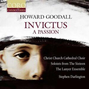 Goodall: Invictus, A Passion - Stephen Darlington