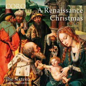 A Renaissance Christmas - The Sixteen