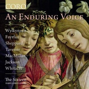 An Enduring Voice - The Sixteen