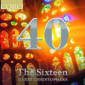 40th Anniversary Collection - The Sixteen
