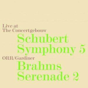 Schubert: Symphony No.5 / Brahms: Serenade No.2 - John Eliot Gardiner