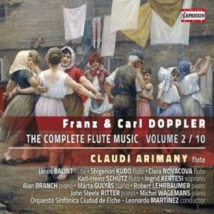 Franz & Carl Doppler: The Complete Flute Music Vol.2 - Claudi Arimany