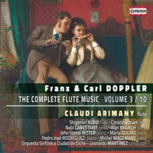 Franz & Carl Doppler: The Complete Flute Music, Vol. 3 - Claudi Arimany & Shigenori Kudo