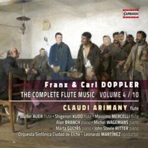 Franz Doppler - Carl Doppler: The Complete Flute Music - Volume 4 - Claudi Arimany