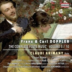 Franz & Carl Doppler: The Complete Flute Music Volume 5