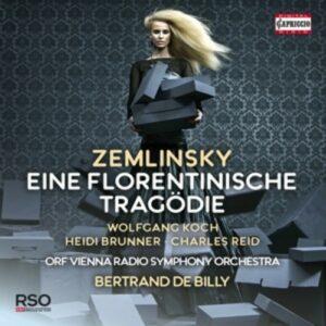 Zemlinsky: A Florentine Tragedy - Bertrand de Billy