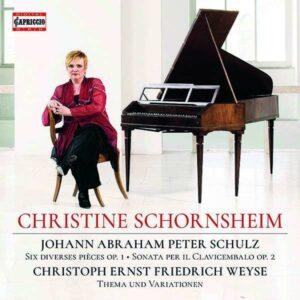 Johann Abraham Peter Schulz: Piano Works - Christine Schornsheim