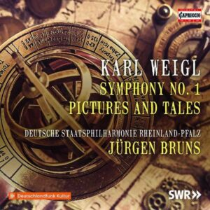 Karl Weigl: Symphony No 1, Pictures And Tales - Jürgen Bruns