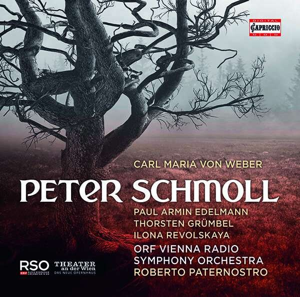 Carl Maria Von Weber: Peter Schmoll - Paul Armin Edelmann