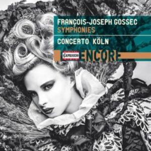 Francois-Joseph Gossec: Symphonies - Concerto Koln