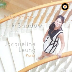 In Sunshine Or In Shadow - Jacqueline Leung