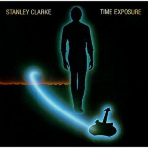 Time Exposure - Stanley Clarke