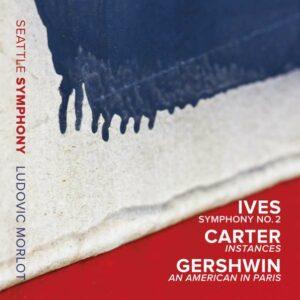 Ives / Carter / Gershwin - Seattle Symphony Orchestra / Morlot