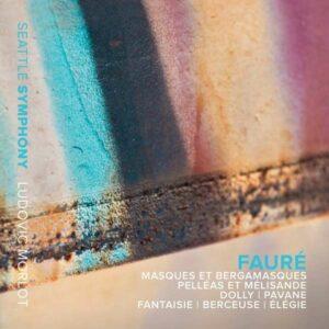 Gabriel Fauré: Masques Et Bergamasques - Seattle Symphony Orchestra