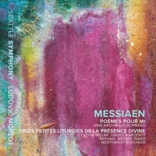Messiaen: Poèmes pour Mi, 3 Petites liturgies de la Présence Divine - Ludovic Morlot