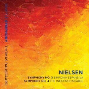 Nielsen: Symphonies Nos. 3 & 4 - Thomas Dausgaard