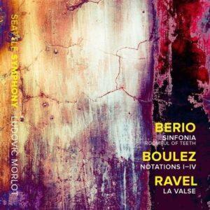 Berio / Boulez / Ravel - Ludovic Morlot