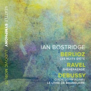 Ian Bostridge sings Berlioz, Ravel and Debussy - Ian Bostridge