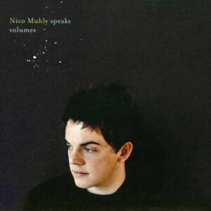 Speaks Volumes - Nico Muhly