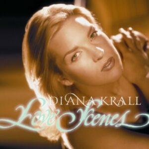 Love Scenes -HQ- - Krall, Diana