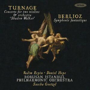 Anthony Turnage: Shadow Walker / Hector Berlioz: Symphonie Fantastiq - Vadim Repin